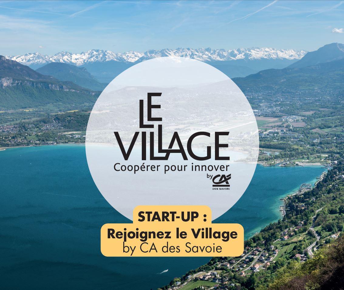 Start-up, rejoignez le Village by CA des Savoie !